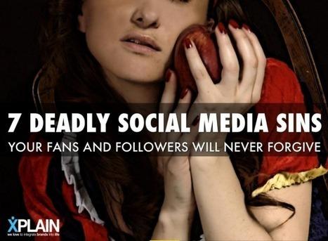 Les 7 péchés capitaux du social media | Social Media Curation par Mon Habitat Web | Scoop.it