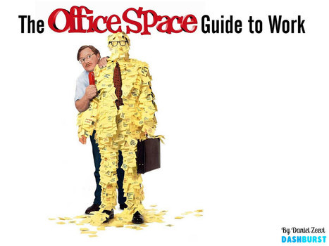 The 'Office Space' Guide to Work: 15 Rules to a Satisfying Career | Marketing_me | Scoop.it