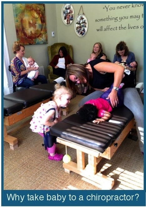 Why I take My Baby to a Chiropractor - Heal | Love | Travel | CAMwatch | Scoop.it