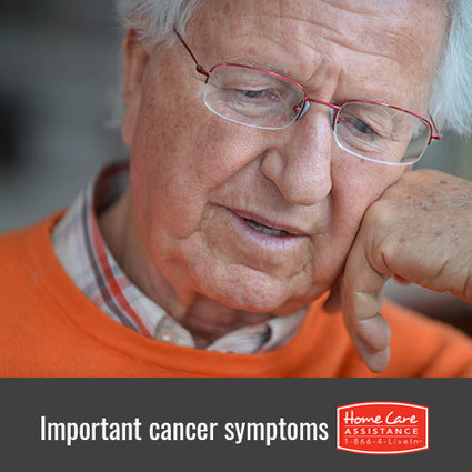 4 Early Signs of Cancer | Home Care Assistance of Grand Rapids | Scoop.it