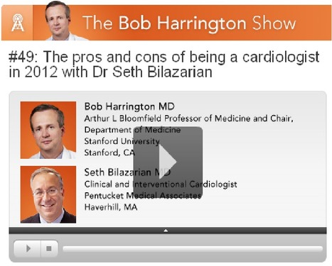 Pros and cons of being a cardiologist in 2012 | Heart and Vascular Health | Scoop.it