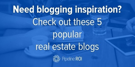 5 Real Estate Blogs That You Must Check Out! | Social Media & SEO | Scoop.it