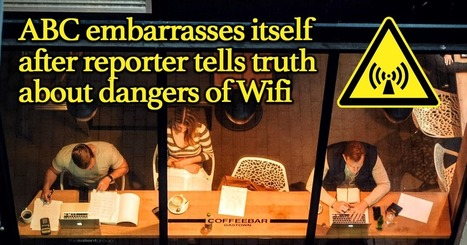 ABC Censors Catalyst Wifi Report and Suspends Reporter | Health Supreme | Scoop.it