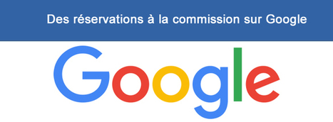 Google officialise la réservation à la commission. Hotel Marketing 35 | E-tourisme & Hotellerie | Scoop.it