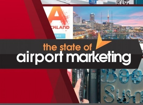 Trends in airport marketing show incredible value being unlocked in airports | Tourism Innovation | Scoop.it
