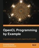 OpenCL Programming by Example - PDF Free Download - Fox eBook | Computo paralelo | Scoop.it