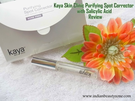 Kaya Skin Clinic Purifying Spot Corrector with Salicylic Acid Review | Indian Beauty Zone | Indian Beauty Zone | Scoop.it
