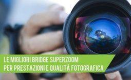 Le 10 Migliori Bridge Superzoom per Prestazioni e Qualità Fotografica   fotocamerapro   Scoop.it