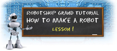 How to Make a Robot – Lesson 1: Getting Started - GoRobotics | STEM Education in K-12 | Scoop.it