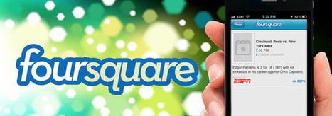 Foursquare : Quand un check-in vaut mille mots | Actualité des médias sociaux | Scoop.it