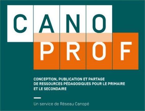 #Canoprof: le service de conception, de publication et de partage de ressources pédagogiques | Apprentissages, pédagogie et technologie | Scoop.it