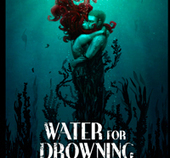 This Is Horror Draws Some Water for Drowning - Dread Central | SPECULATIVE FICTION | Scoop.it