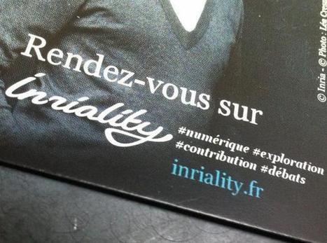 ++ Inriality : une fenêtre ouverte sur le monde numérique | Cabinet de curiosités numériques | Scoop.it