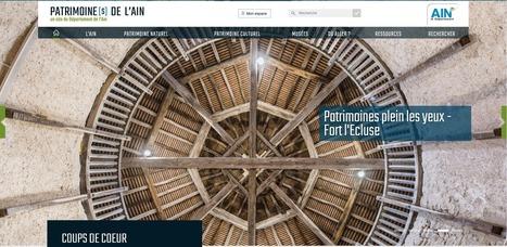 [ARTICLE CLIC] Un nouveau site internet pour découvrir les richesses du patrimoine historique, artistique et naturel du département de l'Ain | Clic France | Scoop.it