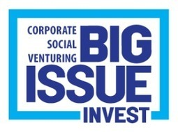 Big Issue Invest launches new £500k social investment pot - NEA2F | NortheRN Research Network:  A market research community in the north | Scoop.it