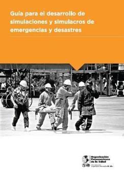 GUÍA SIMULACROS de EMERGENCIAS y DESASTRES | Higiene y Seguridad Laboral | Scoop.it