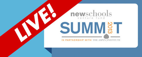 NewSchools Summit 2013   LIVE on May 1st | iGeneration - 21st Century Education | Scoop.it