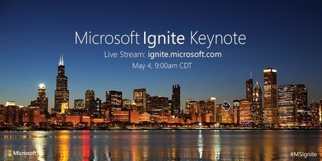 'Watch Microsoft CEO Satya Nadella's Ignite keynote here live' | News You Can Use - NO PINKSLIME | Scoop.it