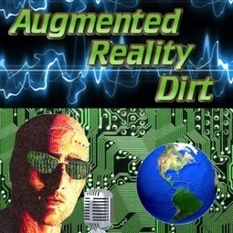 AR Dirt Podcast – Episode 014 – Miguel Sanchez of ARNews.TV & Mass Ideation | Augmented Reality Dirt by Joseph Rampolla | Augmented Reality News and Trends | Scoop.it