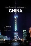 How Creativity is Changing China : Bloomsbury Academic | Digital design - for learning & consuming | Scoop.it