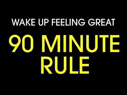 How to wake up feeling great: The 90 minute rule | War In The Ukrain | Scoop.it