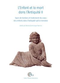 L'enfant et la mort dans l'Antiquité II  Marie-Dominique Nenna (éd. | Égypt-actus | Scoop.it