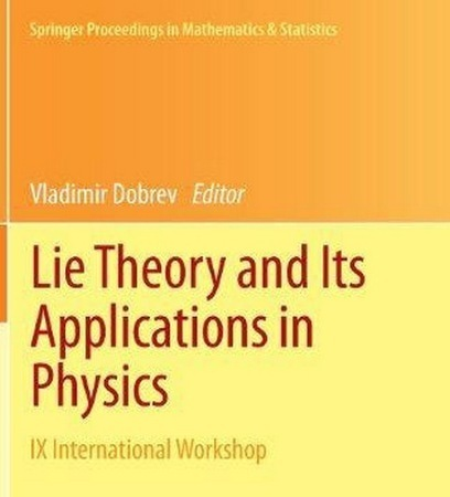 Lie Theory and Its Applications in Physics | Free eBooks Download | Scoop.it