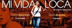 Mi Vida Loca : cours en ligne d'espagnol pour débutants | Futur Is Good | Scoop.it