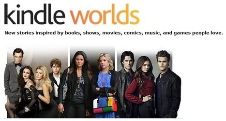 Kindle Worlds : Amazon accro aux fan-fictions | Livre & Numérique | Scoop.it