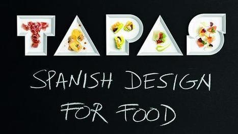 Matadero Madrid | Tapas - Spanish Design for Food | design exhibitions | Scoop.it