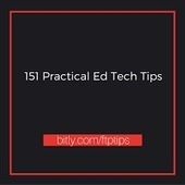 Free Technology for Teachers: 151 Practical Ed Tech Tips | Technology in the Classroom; 1:1 Laptops & iPads & MORE | Scoop.it