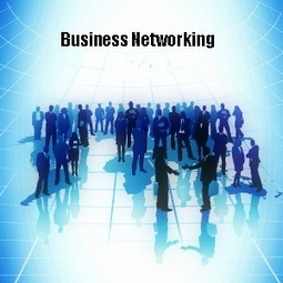 Networking Your Way to Business Executives and Clients | From the translation's world | Scoop.it