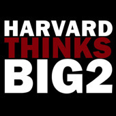 Harvard Thinks Big 2 - Download free content from Harvard University on iTunes | Innovations in e-Learning | Scoop.it