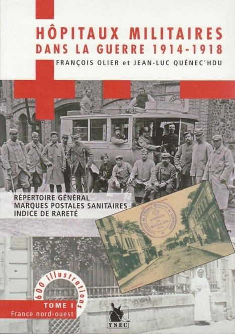 Les hôpitaux militaires : des livres et du blog   Auprès de nos Racines - Généalogie   Scoop.it