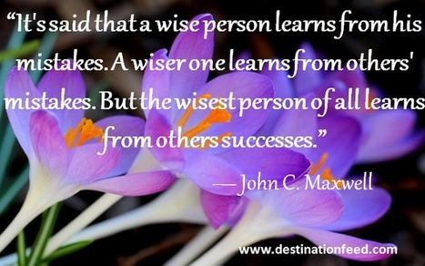 Quote of the day: Learn from others | Enrich | Scoop.it