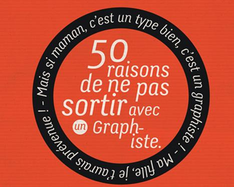 50 raisons de ne pas sortir avec un graphiste ! | Graphisme & Design | Scoop.it