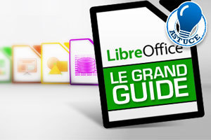 Le grand guide de LibreOffice 3.5 - 01Net | TICE & FLE | Scoop.it
