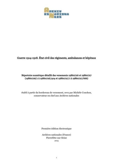 État civil des régiments, ambulances et hôpitaux de 14-18. Répertoire numérique détaillé - Archives Nationales (SIV) | Nos Racines | Scoop.it