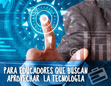 10 cursos para educadores que buscan aprovechar la tecnología | Educación y Empresa | Aprendiendo a Distancia | Scoop.it