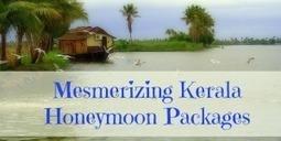 Honeymoon Tours Honeymoon Tour Package Kerala Tours : Mangalam Tourism   India Tours   Scoop.it