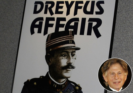 Roman Polanski Will Take on the Dreyfus Affair | Tracking Transmedia | Scoop.it