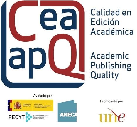 UNE, ANECA y FECYT abren la primera convocatoria del sello de calidad para colecciones científicas CEA-APQ | Educación a Distancia y TIC | Scoop.it