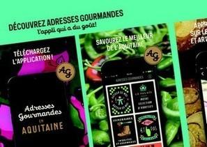 Adresses Gourmandes en Aquitaine: l'appli qui a du goût! | Agriculture en Dordogne | Scoop.it