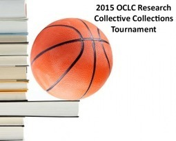 Introducing the 2015 OCLC Research Collective Collections Tournament! Madness! | library watch | Scoop.it
