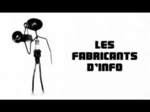 Les fabricants de l'info - Le monteur, un menteur? | Remue-méninges FLE | Scoop.it