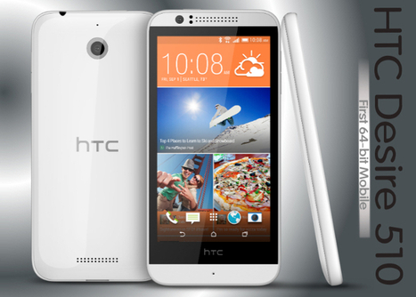 """World's First 64-bit """"HTC Desire 510"""" Android Smartphone Announced   Web Development Blog, News, Articles   Scoop.it"""