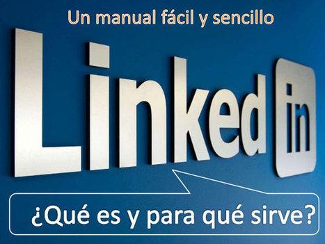 ¿Qué es Linkedin y cómo funciona?- Guía básica de Linkedin | El Blog de Naiara Pérez de Villarreal | Tools, Tech and education | Scoop.it
