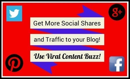 Get More Social Shares and Traffic to Your Blog Using Viral Content Buzz! | Social Media Marketing | Scoop.it