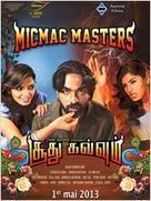 Micmac Masters @Soodhu Kavvum | film Streaming vf | ifilmvk | Scoop.it