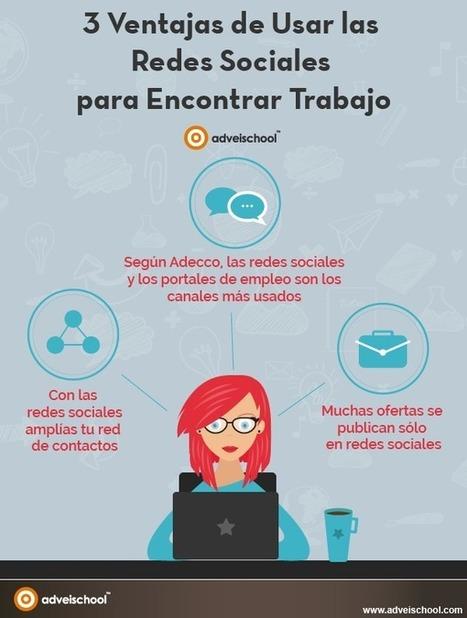 3 ventajas de usar las Redes Sociales para buscar trabajo #infografia #empleo #socialmedia | Ingenia Social Media Menorca | Scoop.it